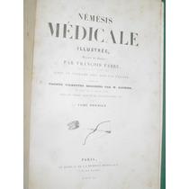 Libro Nemesis Medicale Francois Fabre Honore Daumier 1840