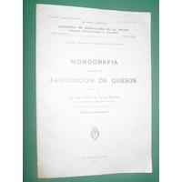 Monografia Fabricacion Quesos Silva Barrios Lucchesini 1935