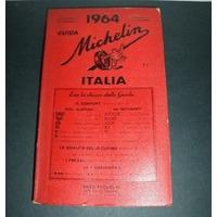 Antigua Guia Michelin - Italia - 1964. Impecable. En Mendoza