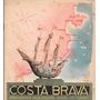 Libro Costa Brava Direccion General De Turismo De España