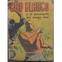 Libro Puño Blanco Y El Monasterio Del Monje Loco Año 1950