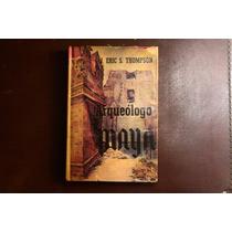 Arqueologo Maya Eric Thompson