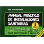 Manual Práctico De Instalaciones Sanitarias. Tomo 2