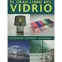 El Gran Libro Del Vidrio, Vitrofusion Lexus