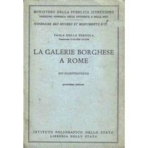 La Galerie Borghese A Rome - Pergola