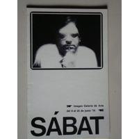 Catálogo.sábat. Imagen Galería De Arte. 1976
