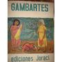 Leónidas Gambartes. 10 Serigrafías Originales. Firmadas