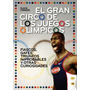 El Gran Circo De Los Juegos Olímpicos. T&b Editores.--