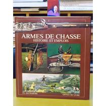 Duchartre - Armes Du Chasse [ Armas De Caza]