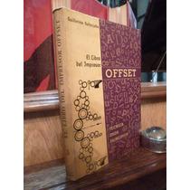 G Kolterjahn - El Libro Del Impresor Offset ( Imprenta )