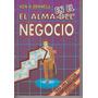 El Alma En El Negocio / Ken O`donnell / Año 1995 /
