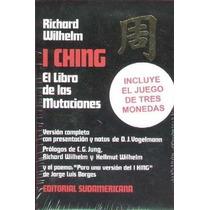 I Ching. Libro De Las Mutaciones. Wilhelm. Incluye Monedas