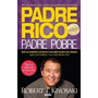 Padre Rico Padre Pobre - Kiyosaki - Edicion Actualizada
