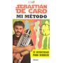 Sebastian De Caro - Mi Metodo - 12 Estrategias Para Seducir