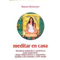 Meditar En Casa Marta Fleischer Acuarius