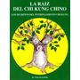 La Raiz Del Chi Kung Chino - Yang Jwing Ming - Nuevo - Envio