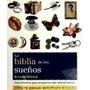 Biblia De Los Sue#os Guia Definitiva Para Interpretar T