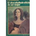 El Descabellado Oficio De Ser Mujer Cristina Wargon (urraca)