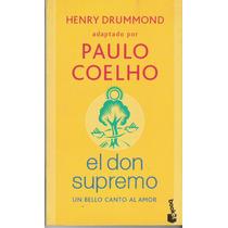 El Don Supremo - Henry Drummond Adaptado Por Paulo Coelho