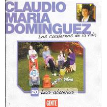 Claudio Maria Dominguez Los Cuadernos De La Vida Nº 20