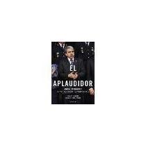 El Aplaudidor, Anibal Fernandez - G. Russo Libro Digital