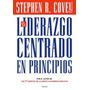 El Liderazgo Centrado En Principios - Covey Stephen - Paidos