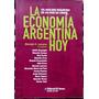 La Economía Argentina Hoy