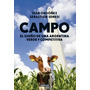 Campo-el Sueño De Una Argentina Verde Y Competitiva-ordoñez