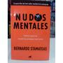 Nudos Mentales, De Bernardo Stamateas