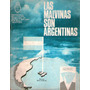Las Malvinas Son Argentinas Juan Carlos Moreno