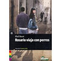 Rosario Viaja Con Perros. Barat, Ebel. Ed. Homo Sapiens