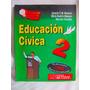 Educacion Civica 2 Edicion 1995 Ed Metodos