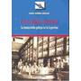 La Galicia Austral. La Inmigración Gallega En La Argentina