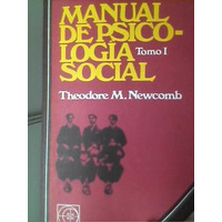 Manual De Psicología Social (tomo1) Theodore Newcomb Eudeba