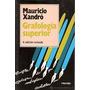 Grafología Superior. Mauricio Xandró. Ed. Herder
