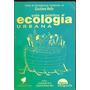 * Libro Ecologia Urbana Gustavo Veliz Incl Constitucion Ba