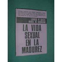 Libro La Vida Sexual En La Madurez Saxe Gerson Central Sexo