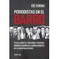 Periodistas En El Barro Zunino