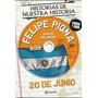 Efemerides/ 20 De Junio Libro + Dvd De Felipe Pigna