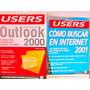 Lote De Manuales Users Outlook 2000 E Internet 2001