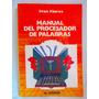 Manual Del Procesador De Palabras Por Ivan Flores