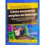 Como Encontrar Empleo En Internet Serie Para Dummies