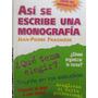 Libreriaweb Así Se Escribe Una Monografía