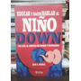 Educar Y Hacer Hablar Al Niño Down - J. A. Rondal - Trillas