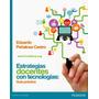 Estrategias Docentes Con Tecnologías. Castro. Libro Digital