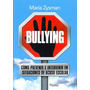 Bullying Cómo Prevenir. María Zysman (p)