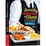 Servicio De Atención Al Cliente Bares Y Restaurantes - Daly