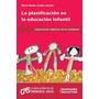 Planificación En La Educación Infantil. Candia (ne)