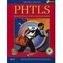 Phtls 7 Ed. 2012 - Soporte Vital Básico Y Avanzado - Novedad