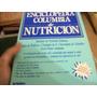 Enciclopedia Columbia De Nutricion,